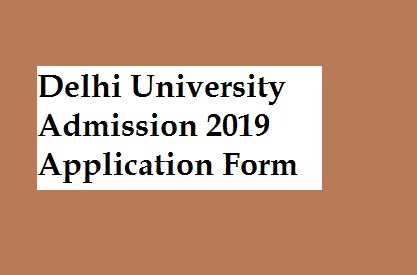 Du Admission Application Form 2016, Du Admission 2019 Online Application Form Delhi University Ug Pg Admission Notification, Du Admission Application Form 2016