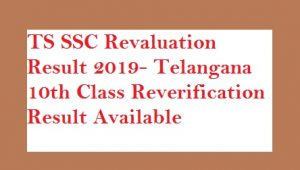 TS SSC Revaluation Result 2019- Telangana 10th Class