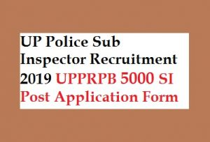UP Police SI Recruitment 2019