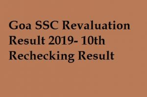 Goa SSC Revaluation Result 2019