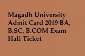 Magadh University Admit Card 2019
