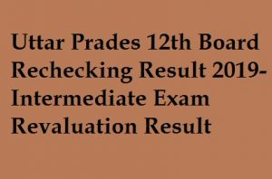 UP 12th Board Rechecking Result 2019