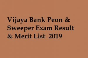 Vijaya Bank Peon Result 2019