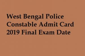 West Bengal Police Constable Admit Card 2019