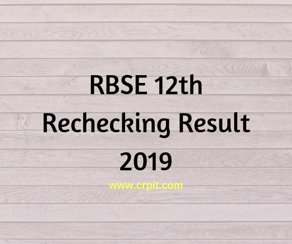 RBSE 12th Rechecking Result 2019- Retotaling, Revaluation