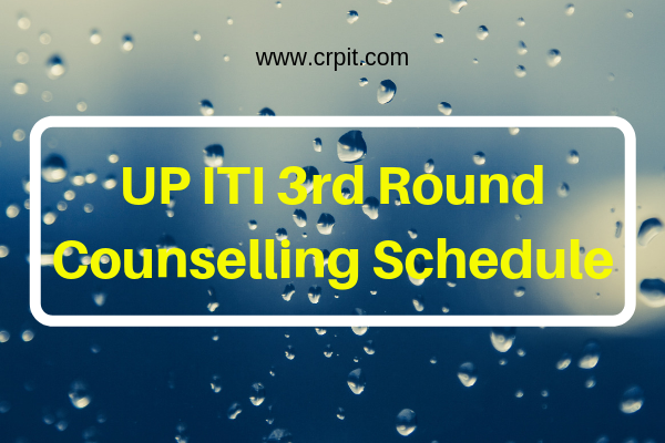 UP ITI 3rd Round Counselling