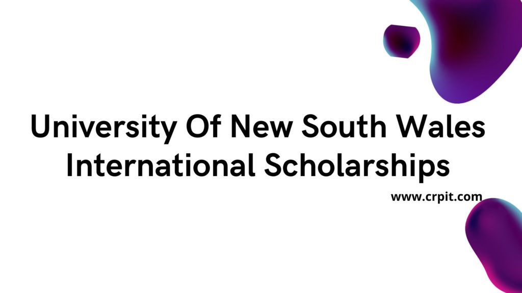 University Of New South Wales (UNSW) International Scholarships