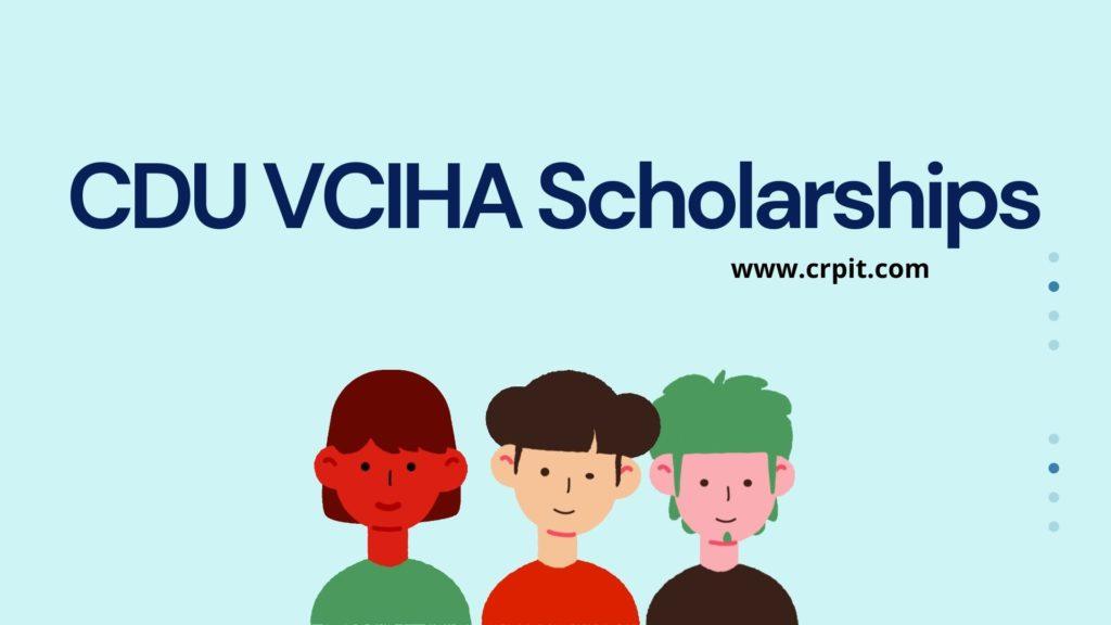 CDU Vice-Chancellor's International High Achievers Scholarships (VCIHAS)