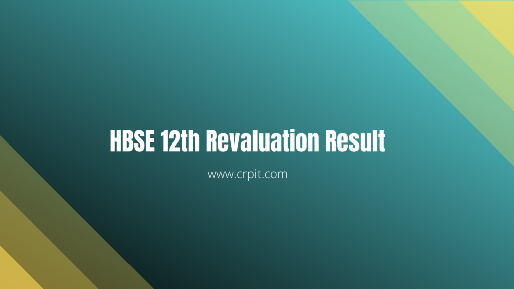 HBSE 12th Revaluation Result