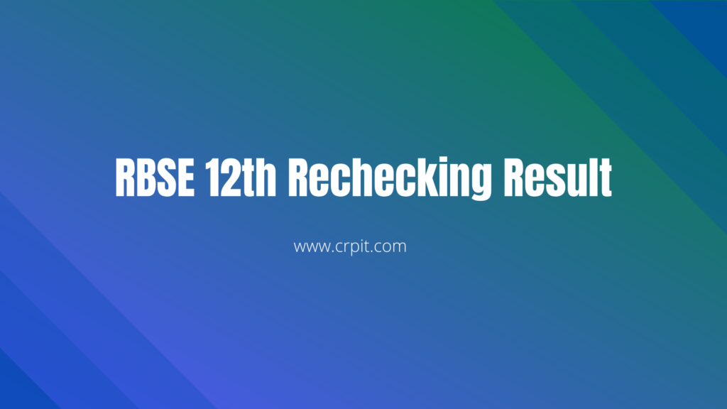 RBSE 12th Rechecking Result