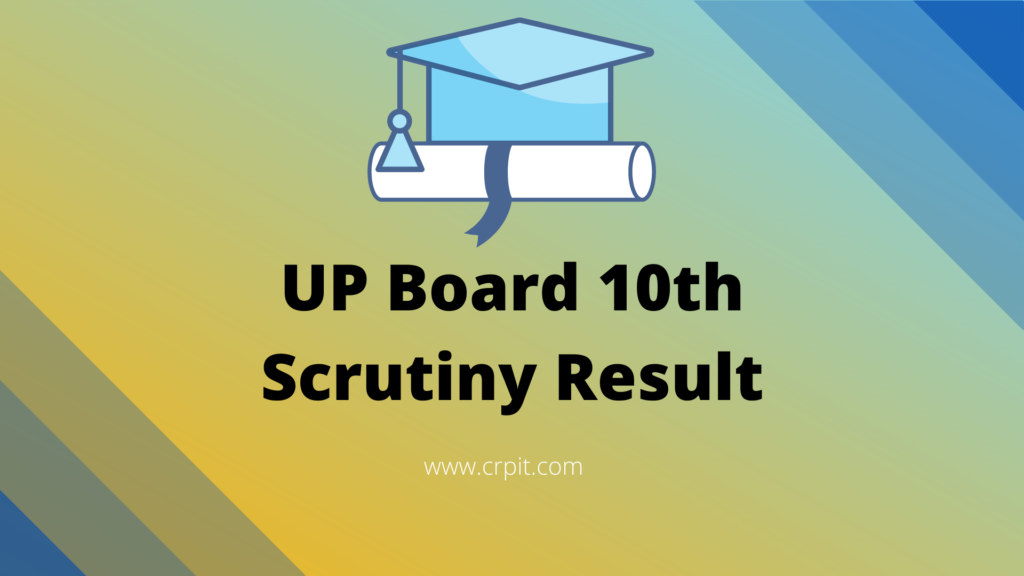 UP Board 10th Scrutiny Result
